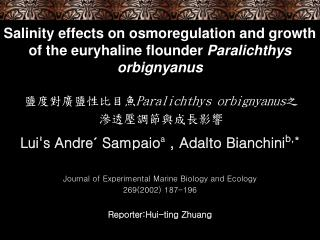 Salinity effects on osmoregulation and growth of the euryhaline flounder  Paralichthys orbignyanus