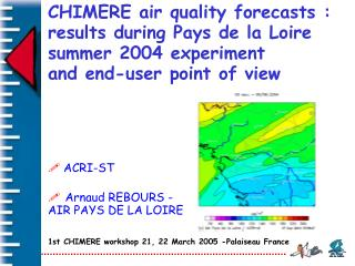 CHIMERE air quality forecasts :  results during Pays de la Loire  summer 2004 experiment