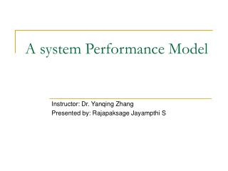 A system Performance Model