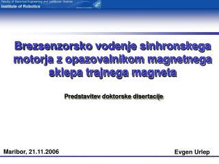 Brezsenzorsko vodenje sinhronskega motorja z opazovalnikom magnetnega sklepa trajnega magneta