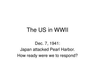 The US in WWII