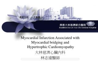 Myocardial Infarction Associated with Myocardial bridging and  Hypertrophic Cardiomyopathy