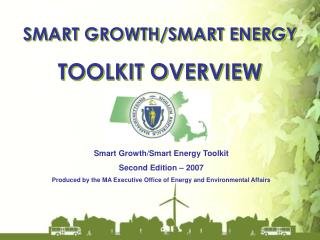 SMART GROWTH/SMART ENERGY TOOLKIT OVERVIEW