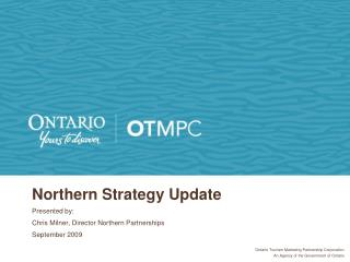 Northern Strategy Update