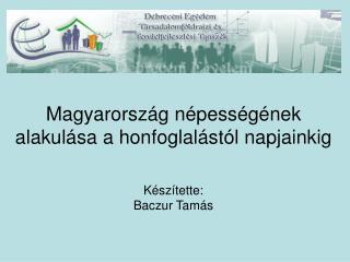 Magyarország népességének alakulása a honfoglalástól napjainkig