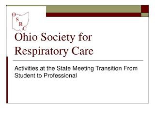 Ohio Society for Respiratory Care