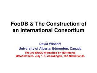 FooDB & The Construction of an International Consortium
