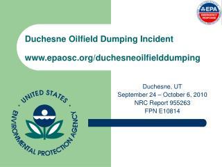 Duchesne Oilfield Dumping Incident epaosc/duchesneoilfielddumping