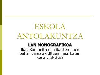 ESKOLA ANTOLAKUNTZA