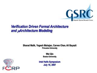 Verification Driven Formal Architecture  and   Architecture Modeling