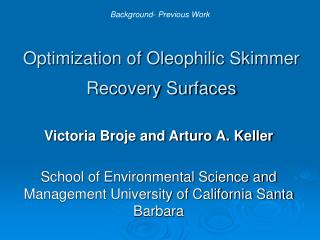 Optimization of Oleophilic Skimmer Recovery Surfaces