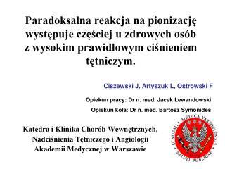 Katedra i Klinika Chorób Wewnętrznych,  Nadciśnienia Tętniczego i Angiologii