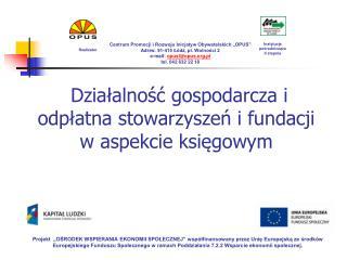 Działalność gospodarcza i odpłatna stowarzyszeń i fundacji w aspekcie księgowym