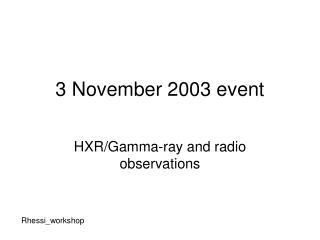 3 November 2003 event