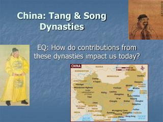 China: Tang & Song Dynasties
