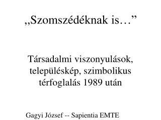 Gagyi J�zsef -- Sapientia EMTE
