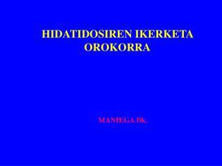 HIDATIDOSIREN IKERKETA OROKORRA