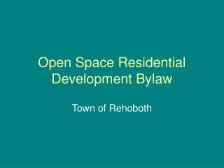 Open Space Residential Development Bylaw