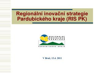 Region�ln� inova?n� strategie Pardubick�ho kraje (RIS PK)