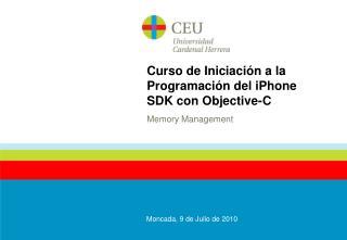 Curso de Iniciación a la Programación del iPhone SDK con Objective-C