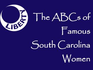 The ABCs of Famous South Carolina Women