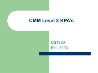 CMM Level 3 KPA's