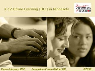 K-12 Online Learning (OLL) in Minnesota