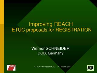 Improving REACH ETUC proposals for REGISTRATION