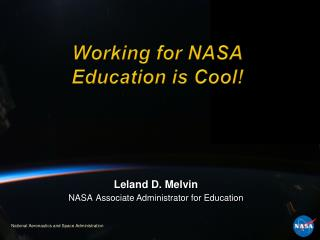 Working for NASA Education is Cool!