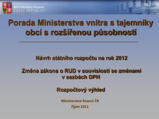 Ministerstvo financí ČR říjen  2011