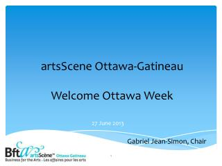 artsScene  Ottawa-Gatineau Welcome Ottawa Week