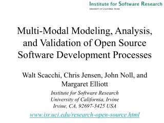 Multi-Modal Modeling, Analysis, and Validation of Open Source Software Development Processes