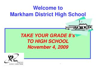 Welcome to  Markham District High School