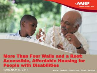 More Than Four Walls and a Roof: Accessible, Affordable Housing for People with Disabilities