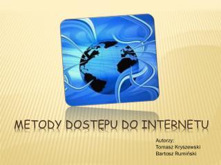 Metody dostępu do Internetu