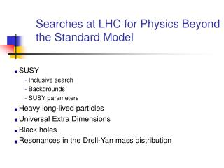 Searches at LHC for Physics Beyond the Standard Model