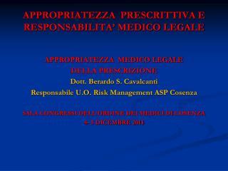 APPROPRIATEZZA  PRESCRITTIVA E RESPONSABILITA� MEDICO LEGALE