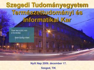 Szegedi Tudományegyetem Természettudományi és Informatikai Kar