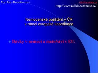 Nemocenské pojištění v ČR  v rámci evropské koordinace