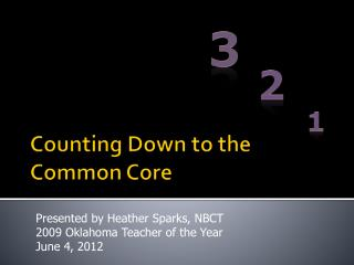Counting Down to the Common Core