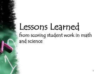 Lessons Learned from scoring student work in math and science