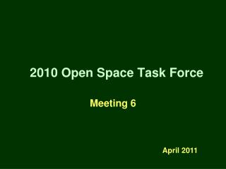 2010 Open Space Task Force