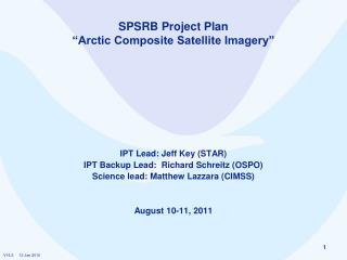 "SPSRB Project Plan  ""Arctic Composite Satellite Imagery"""