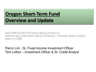 Oregon Short-Term Fund Overview and Update