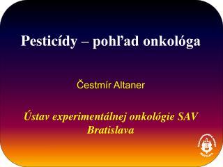 Ústav experimentálnej onkológie