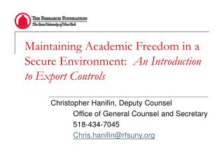 Maintaining Academic Freedom in a Secure Environment:   An Introduction to Export Controls