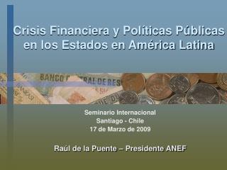 Crisis Financiera y Pol ticas P blicas en los Estados en Am rica Latina