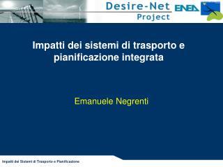 Impatti dei sistemi di trasporto e pianificazione integrata