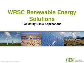 WRSC Renewable Energy Solutions For Utility-Scale Applications