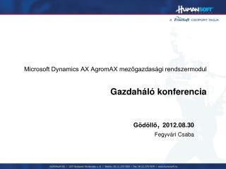 Microsoft Dynamics AX AgromAX mez?gazdas�gi rendszermodul Gazdah�l� konferencia